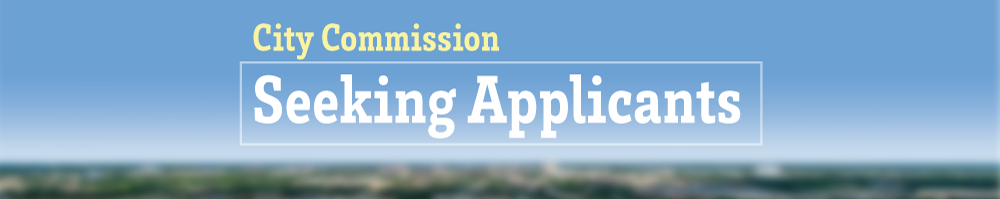 City Commission Seeking Applicants